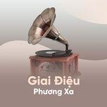 giai dieu phuong xa - v.a