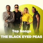 nhung bai hat hay nhat cua the black eyed peas - the black eyed peas