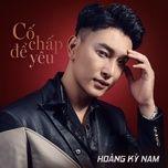co chap de yeu (single) - hoang ky nam