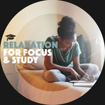 relaxation for focus and study - relaxation and calm
