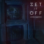 lonely dance (single) - set it off