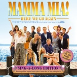 mamma mia! here we go again (original motion picture soundtrack / singalong version) - v.a