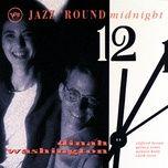 jazz 'round midnight: dinah washington - dinah washington