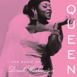 queen: the music of dinah washington - dinah washington