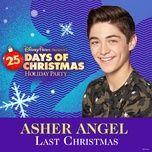 last christmas (single) - asher angel