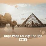 nhac phap loi viet tru tinh (vol. 3) - v.a