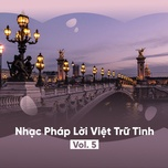 nhac phap loi viet tru tinh (vol. 5) - v.a