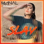 slay (single) - manal, elgrandetoto