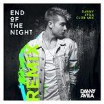 end of the night (danny avila club mix) (single) - danny avila