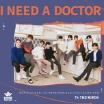 i need a doctor (single) - nine percent
