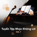 tuyen tap nhac khong loi hay (vol. 1) - v.a