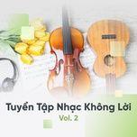 tuyen tap nhac khong loi hay (vol. 2) - v.a