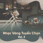 nhac vang tuyen chon (vol. 2) - v.a