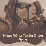 nhac vang tuyen chon (vol. 4) - v.a