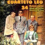 34 aniversario - cuarteto leo