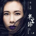half a lifetime (single) - mac van uy (karen mok)
