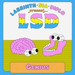 genius (single) - lsd, sia, diplo, labrinth
