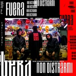 non distrarmi (single) - fuera