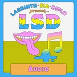 audio (single) - lsd, sia, diplo, labrinth