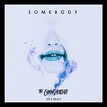 somebody - remixes (ep) - the chainsmokers, drew love