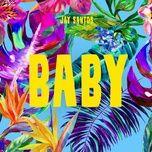 baby (single) - jay santos