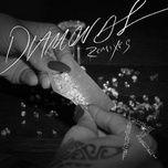 diamonds (remixes) - rihanna