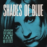 shades of blue - the don rendell / ian carr quintet