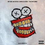 talk to me (remix) (single) - tory lanez, rich the kid, lil wayne