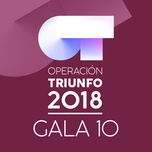 ot gala 10 (operacion triunfo 2018) - v.a