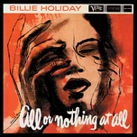 all or nothing at all - billie holiday