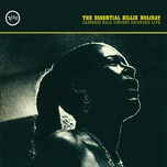 the essential billie holiday: carnegie hall concert recorded live - billie holiday