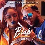 blah (remix) (single) - mariah, casper magico