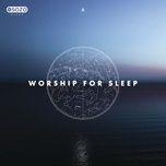 worship for sleep - sozo sleep