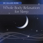 whole body relaxation for sleep (single) - dr gillian ross