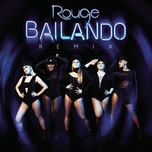 bailando (filipe guerra & dj mendez remix) (single) - rouge