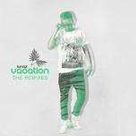vacation (the remixes) (ep) - lunaz
