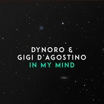 in my mind (single) - dynoro, gigi d'agostino