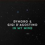 in my mind (single) - dynoro, gigi d'agostino