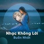 nhac khong loi buon nhat - v.a