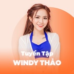 nhung bai hat hay nhat cua wendy thao - wendy thao
