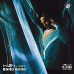 bang bang (single) - maska, lefa