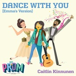 dance with you (emma's version) (single) - caitlin kinnunen