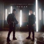 ocean (single) - martin garrix, khalid