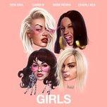 girls (steve aoki remix) (single) - rita ora, cardi b, bebe rexha, charli xcx
