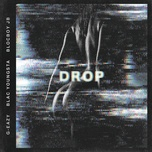 drop (single) - g-eazy, blac youngsta, blocboy jb