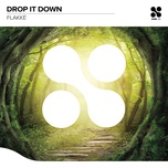 drop it down (single) - flakke