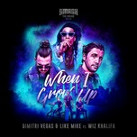when i grow up (single) - dimitri vegas & like mike, wiz khalifa