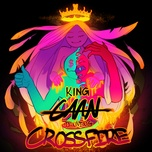 crossfire (single) - king caan, johnning