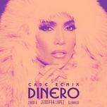 dinero (cade remix) (single) - jennifer lopez, dj khaled, cardi b
