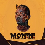 monini (single) - dj fortee, niniola